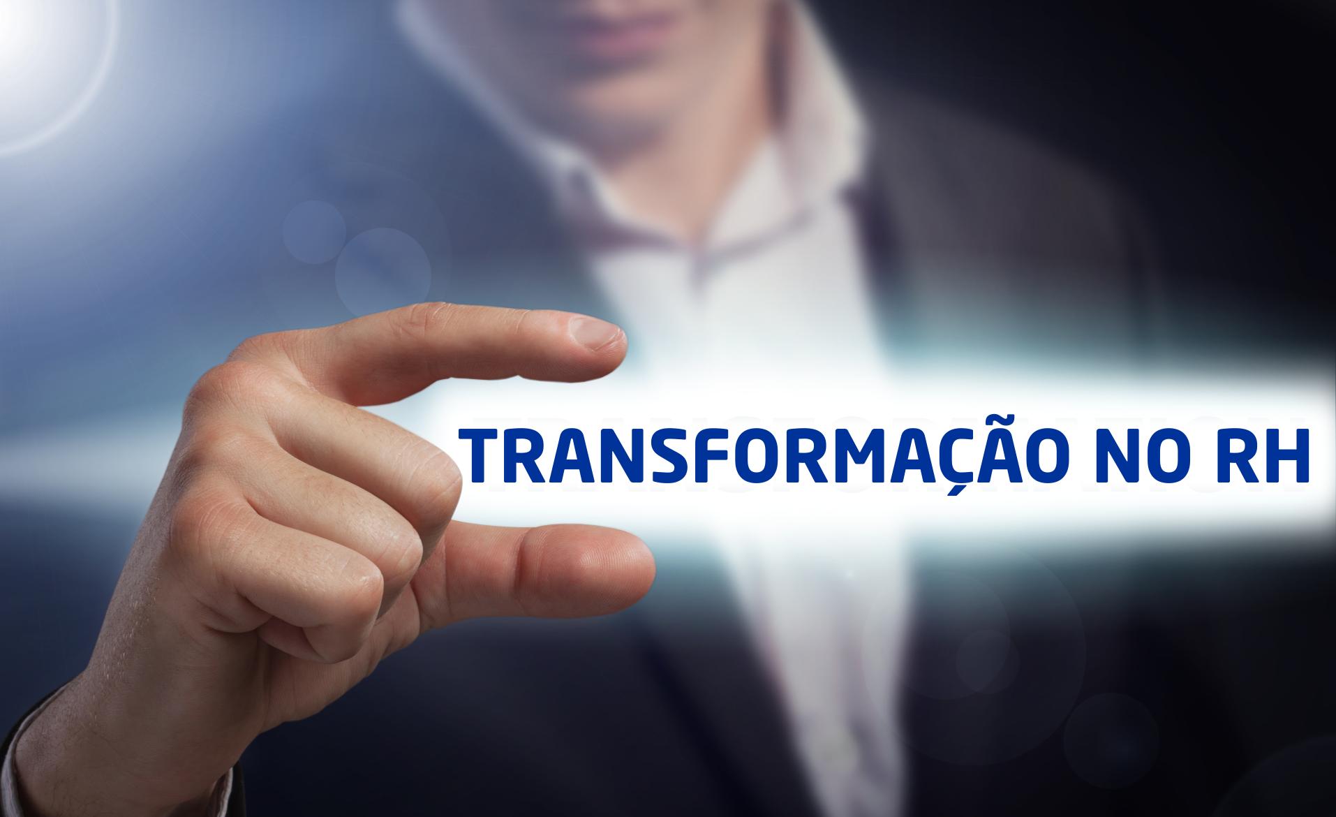 Transformação Digital: o seu RH está no passado ou no Futuro?
